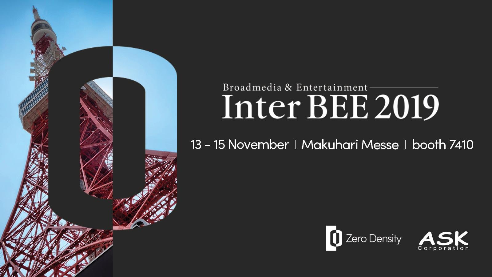 Interbee 2019 Zero Density